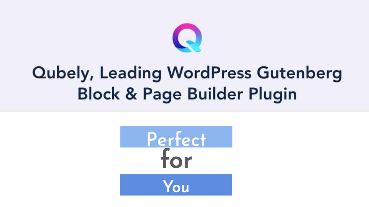 Qubely | Wordpress Plugins | Web Development and Support Services
