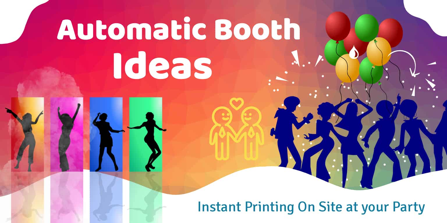Automatic Booth Ideas